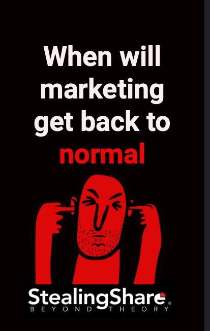 when will marketing get back to normal